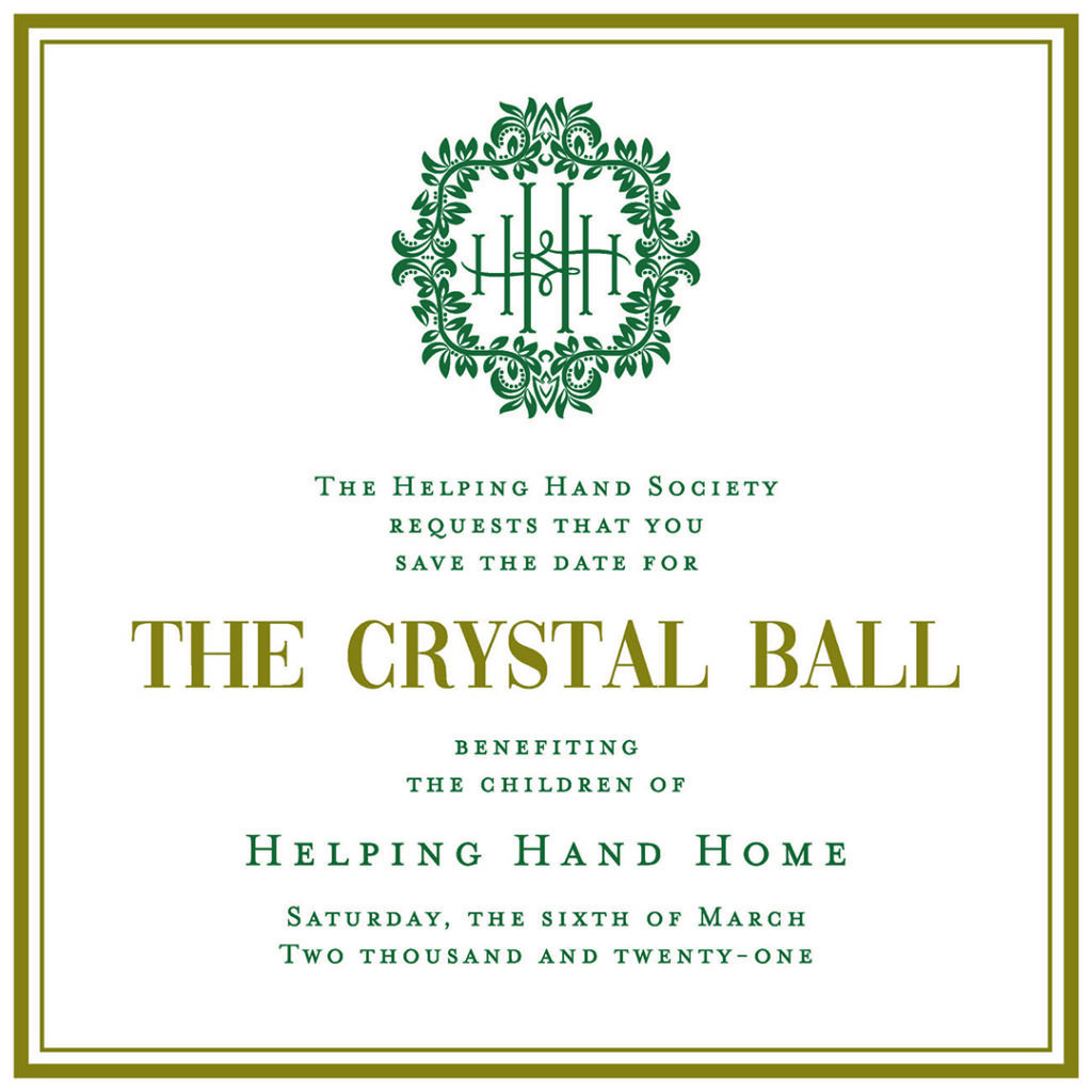 The Crystal Ball - Benefiting the children of Helping Hand Home